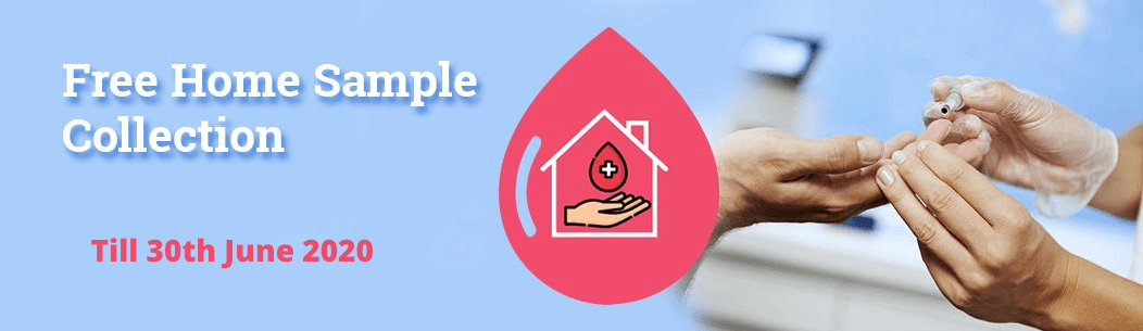 Free Home Sample Collection Till 30th June 2020